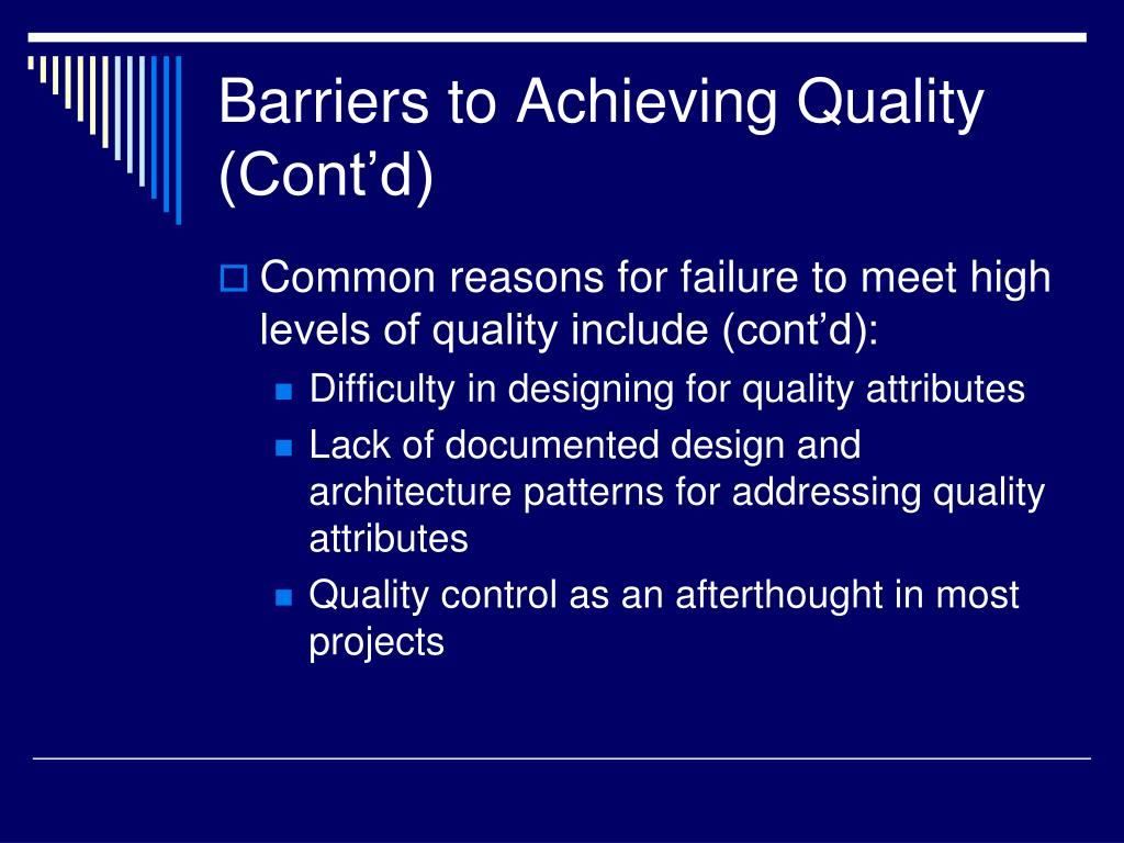 Barriers to Achieving Quality (Cont'd)