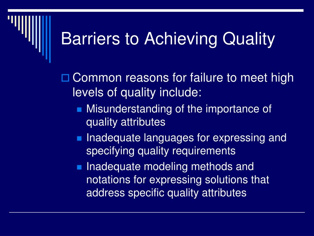 Barriers to Achieving Quality