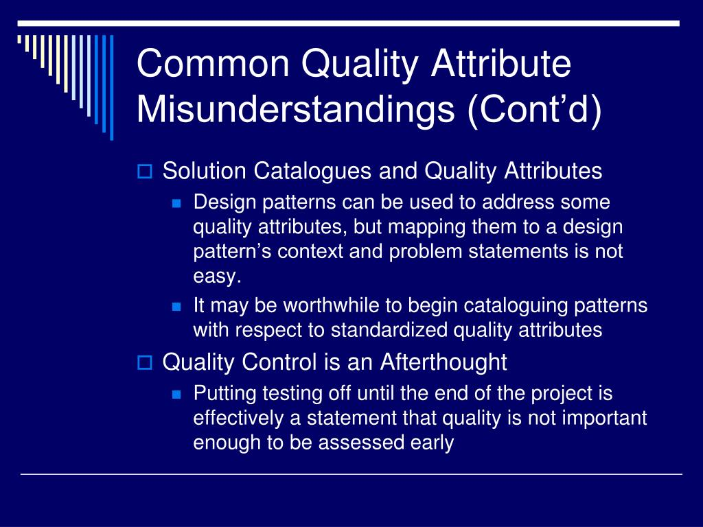 Common Quality Attribute Misunderstandings (Cont'd)