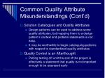 common quality attribute misunderstandings cont d