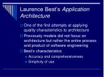laurence best s application architecture