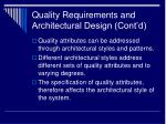 quality requirements and architectural design cont d
