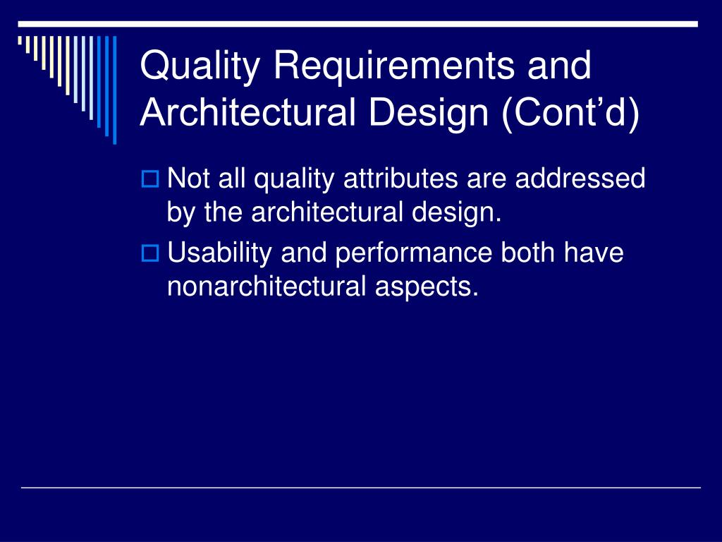 Quality Requirements and Architectural Design (Cont'd)