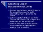 specifying quality requirements cont d6