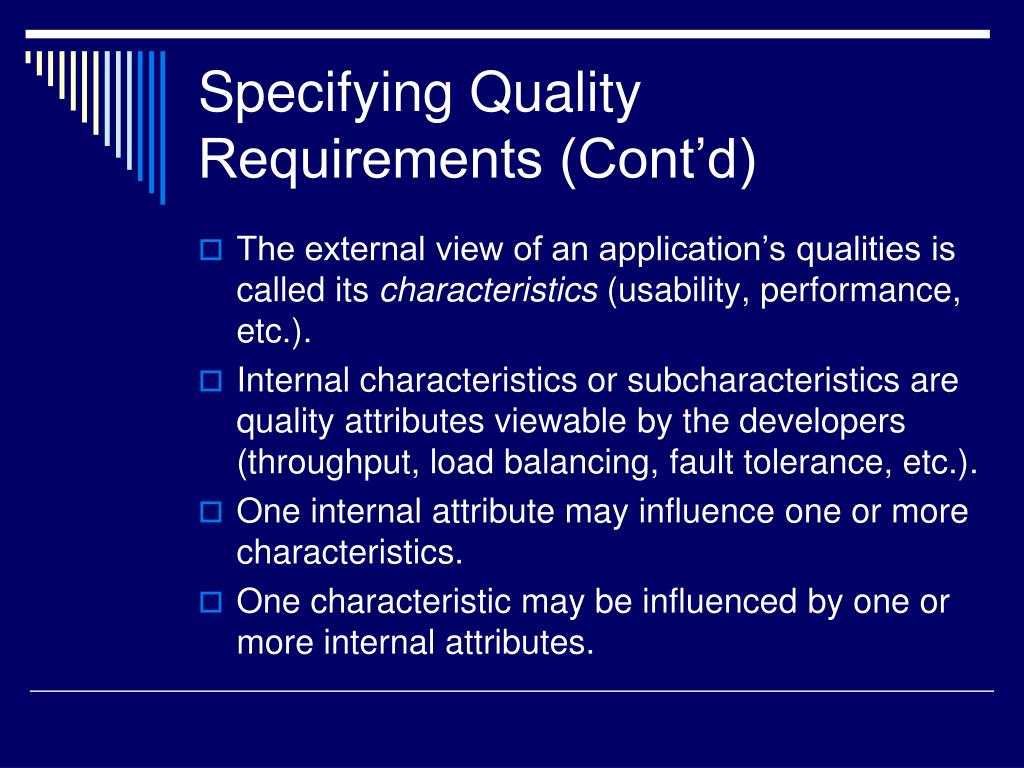 Specifying Quality Requirements (Cont'd)
