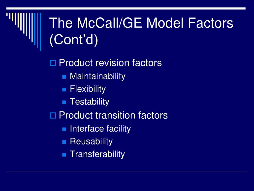 The McCall/GE Model Factors (Cont'd)