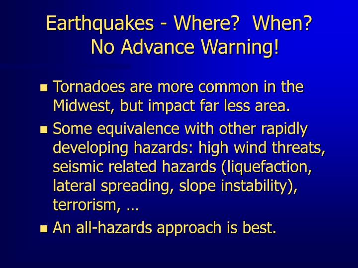 Earthquakes where when no advance warning l.jpg