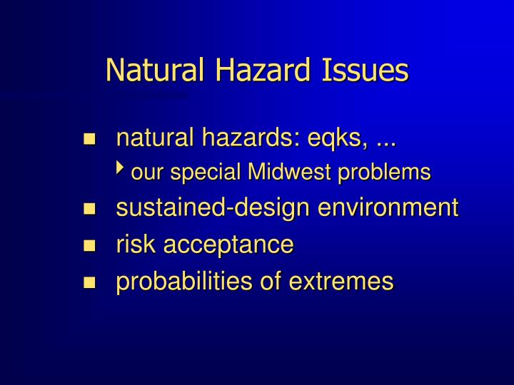 Natural hazard issues l.jpg