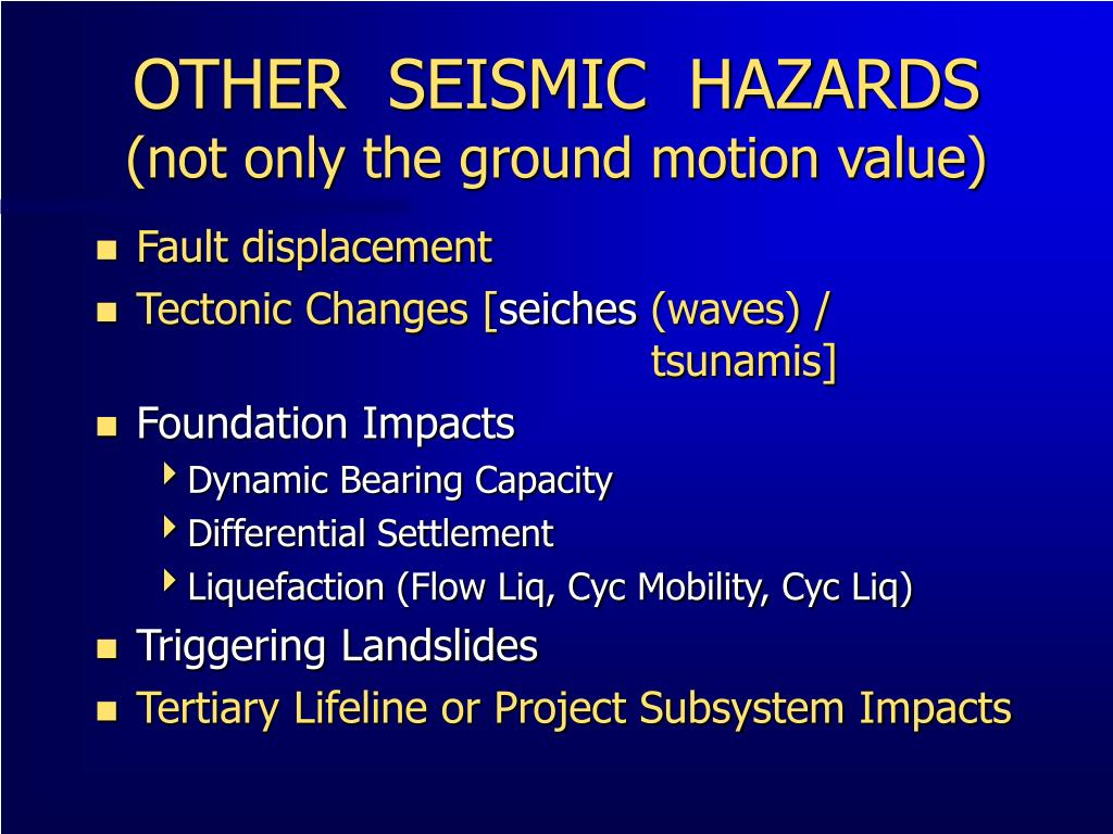 OTHER  SEISMIC  HAZARDS