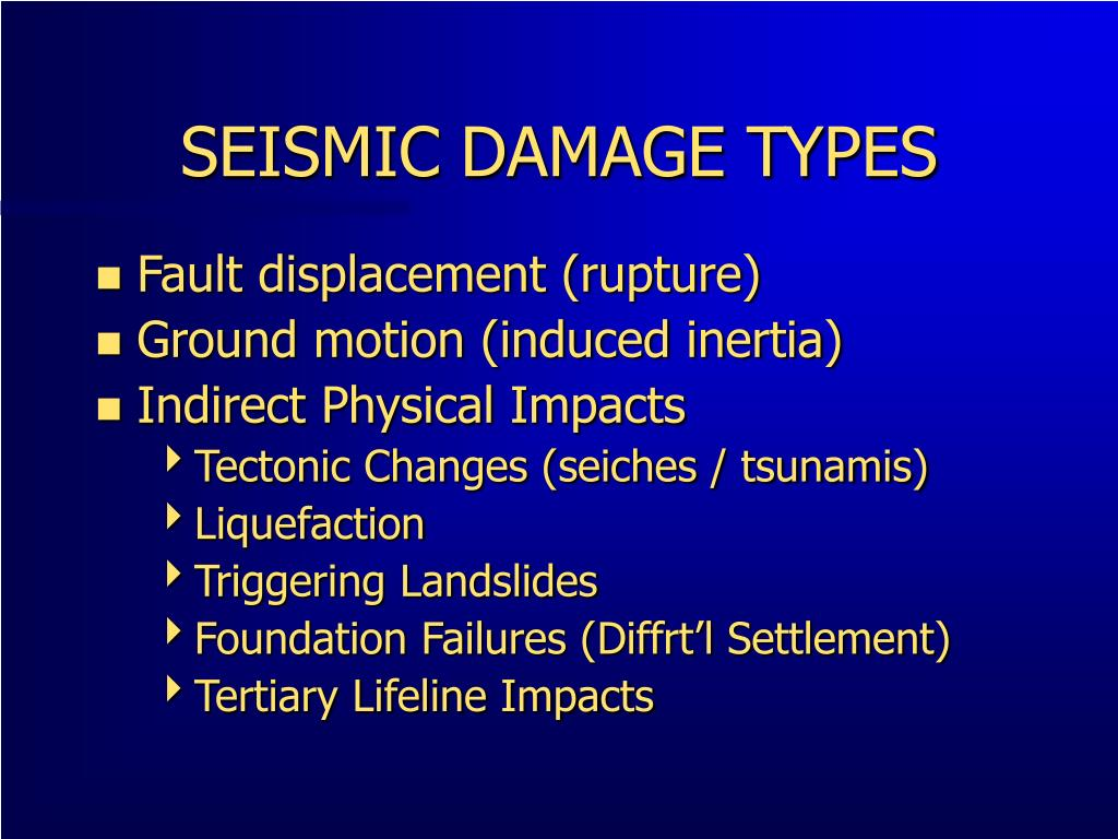 SEISMIC DAMAGE TYPES