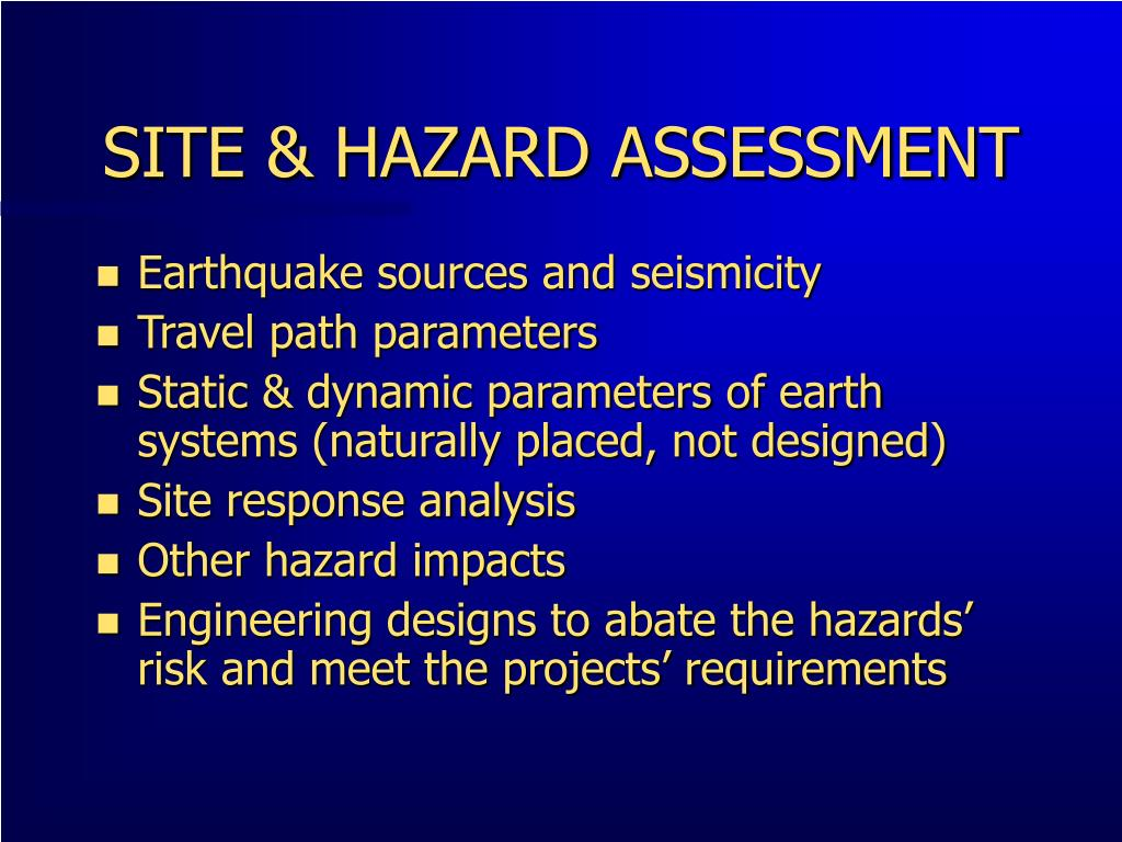 SITE & HAZARD ASSESSMENT