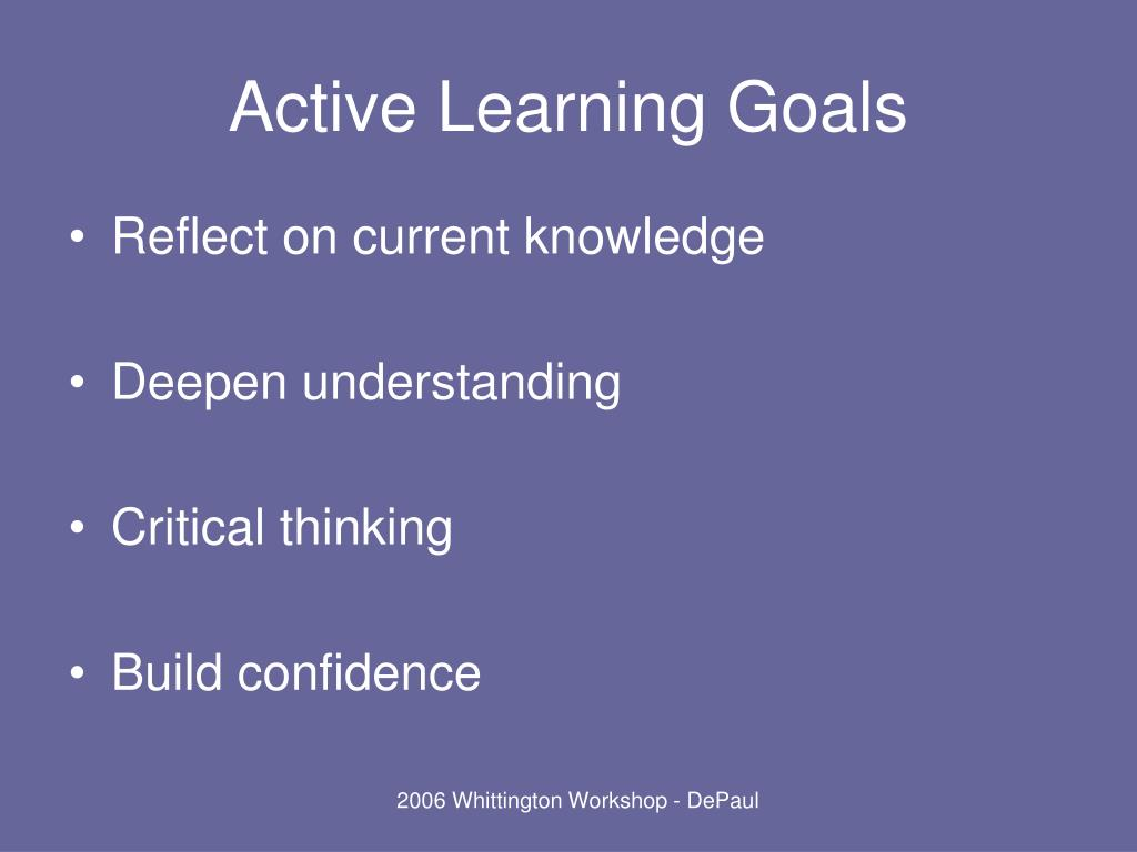 Active Learning Goals
