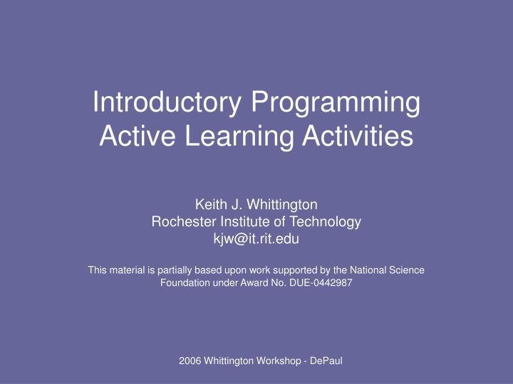 Introductory programming active learning activities
