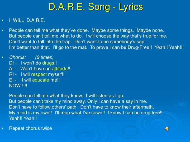 D.A.R.E. Song - Lyrics