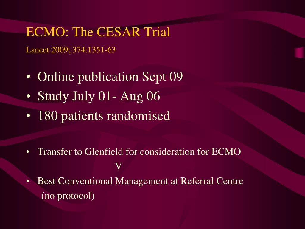 ECMO: The CESAR Trial