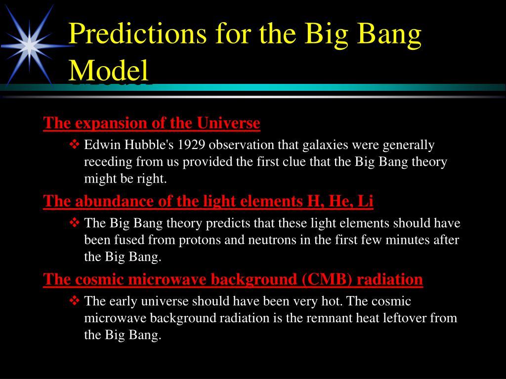Predictions for the Big Bang Model