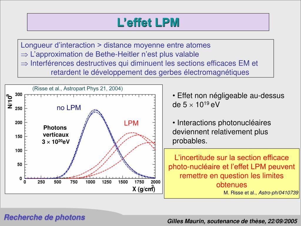 L'incertitude sur la section efficace photo-nucléaire et l'effet LPM peuvent remettre en question les limites obtenues