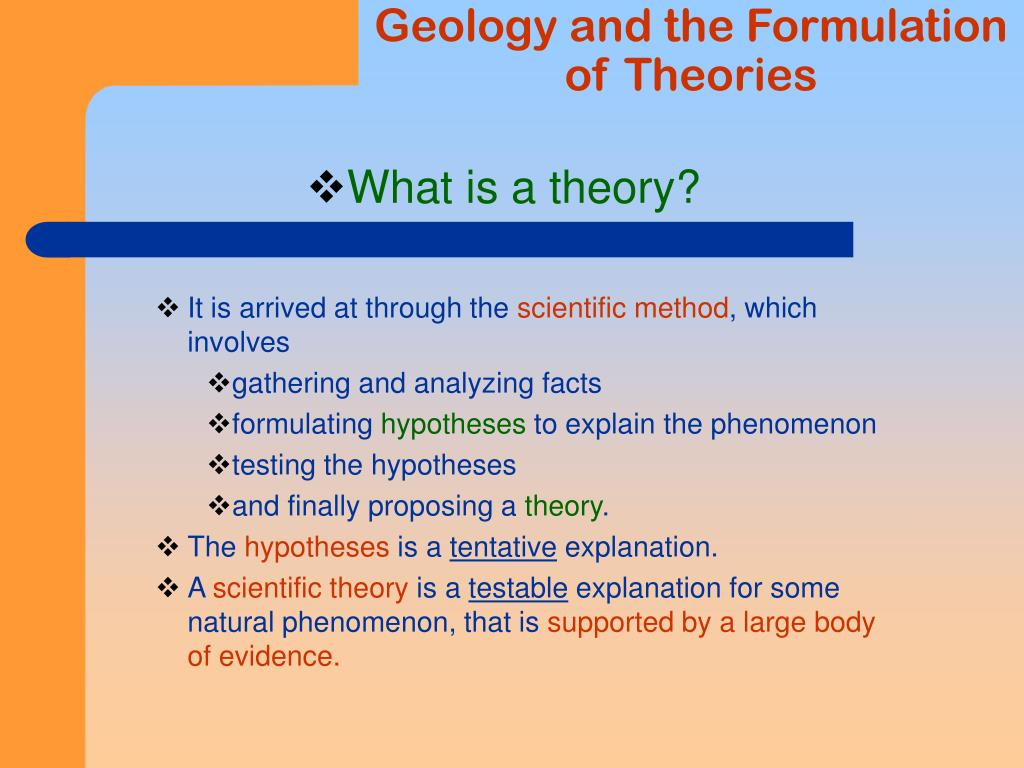 Geology and the Formulation of Theories