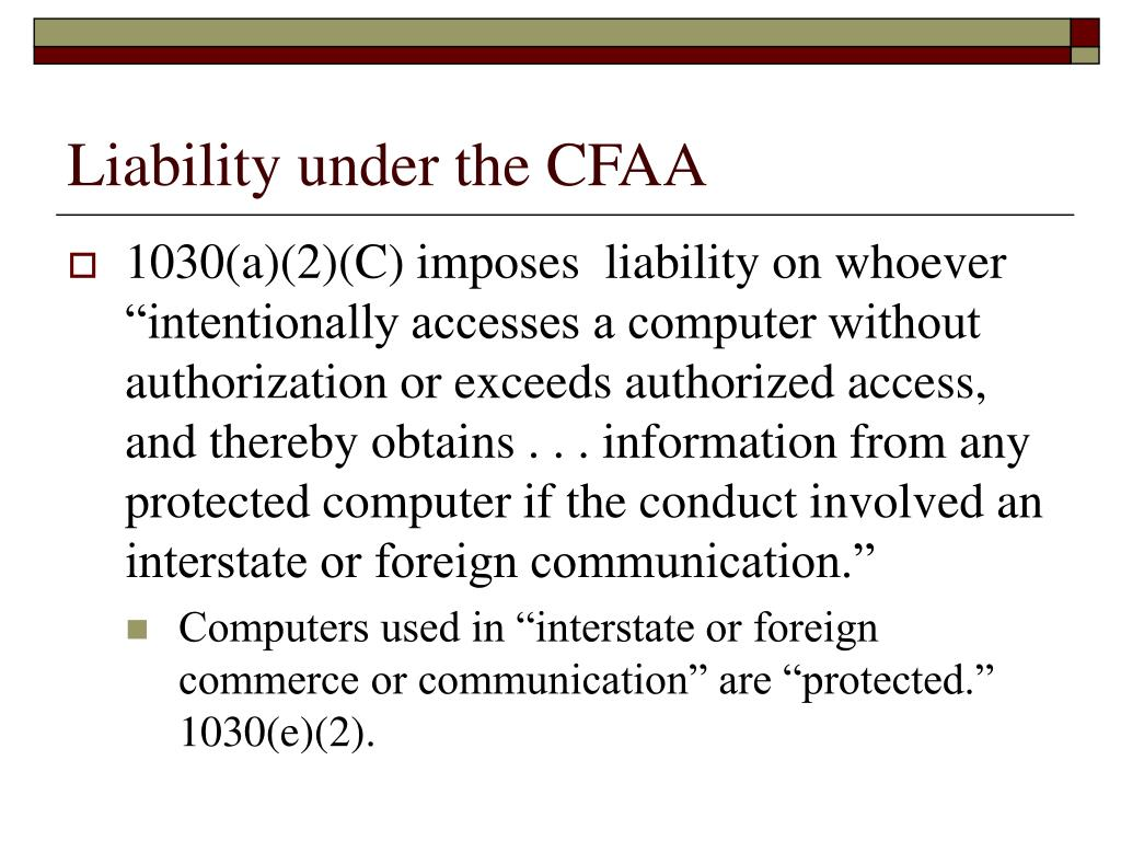 Liability under the CFAA