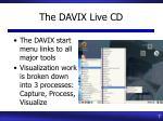 the davix live cd