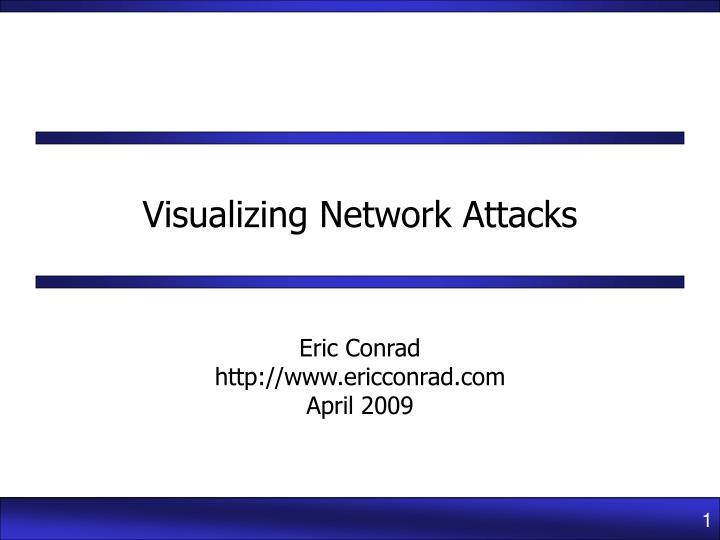 Visualizing network attacks