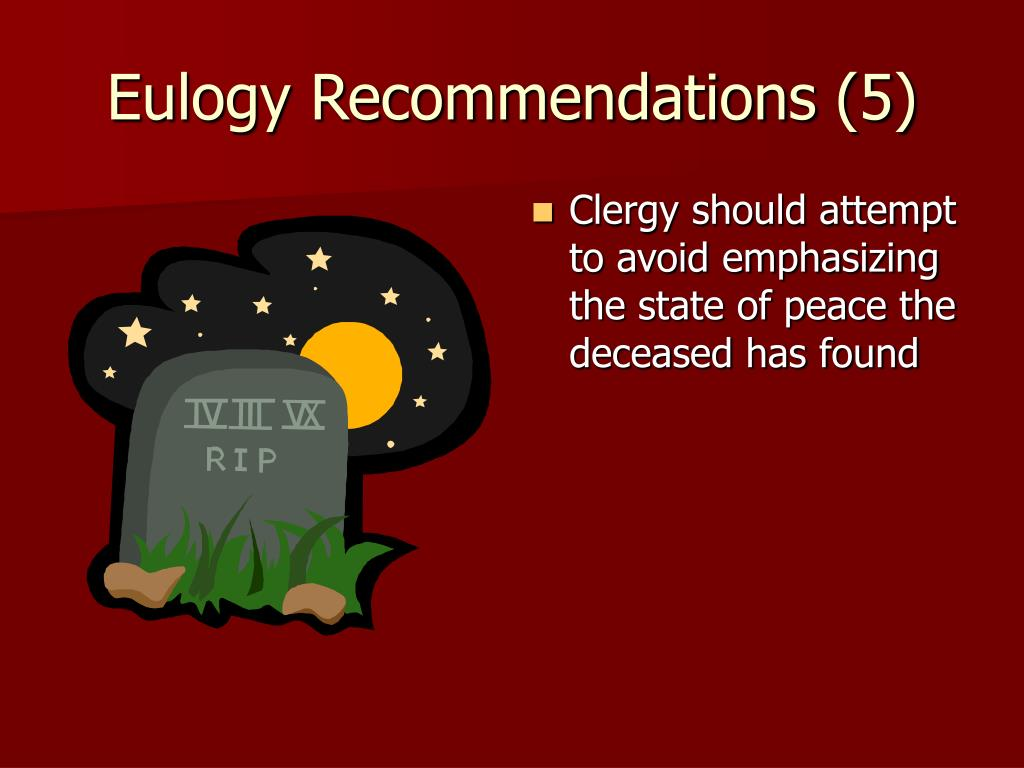 Eulogy Recommendations (5)