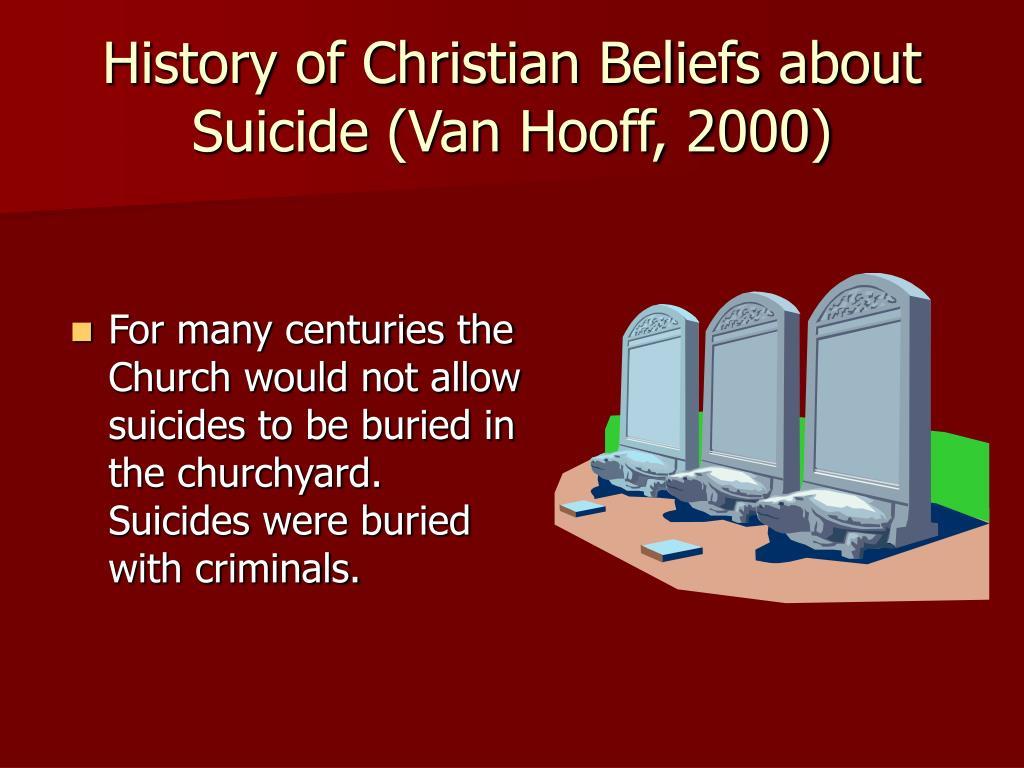 History of Christian Beliefs about Suicide (Van Hooff, 2000)