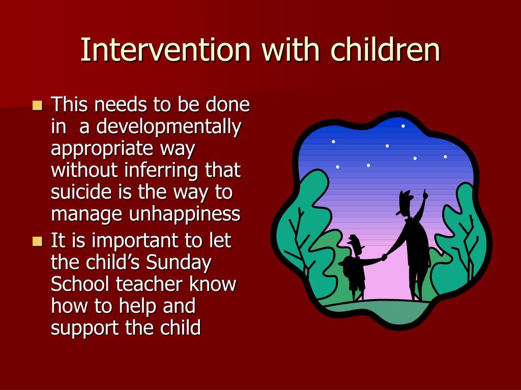 Intervention with children