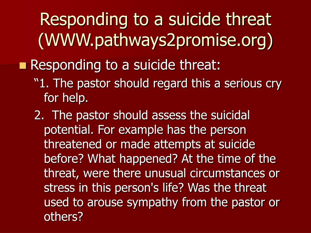 Responding to a suicide threat (WWW.pathways2promise.org)