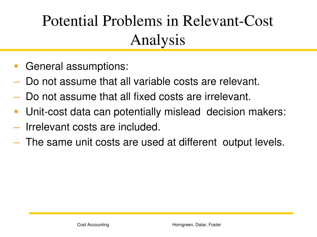 Potential Problems in Relevant-Cost Analysis