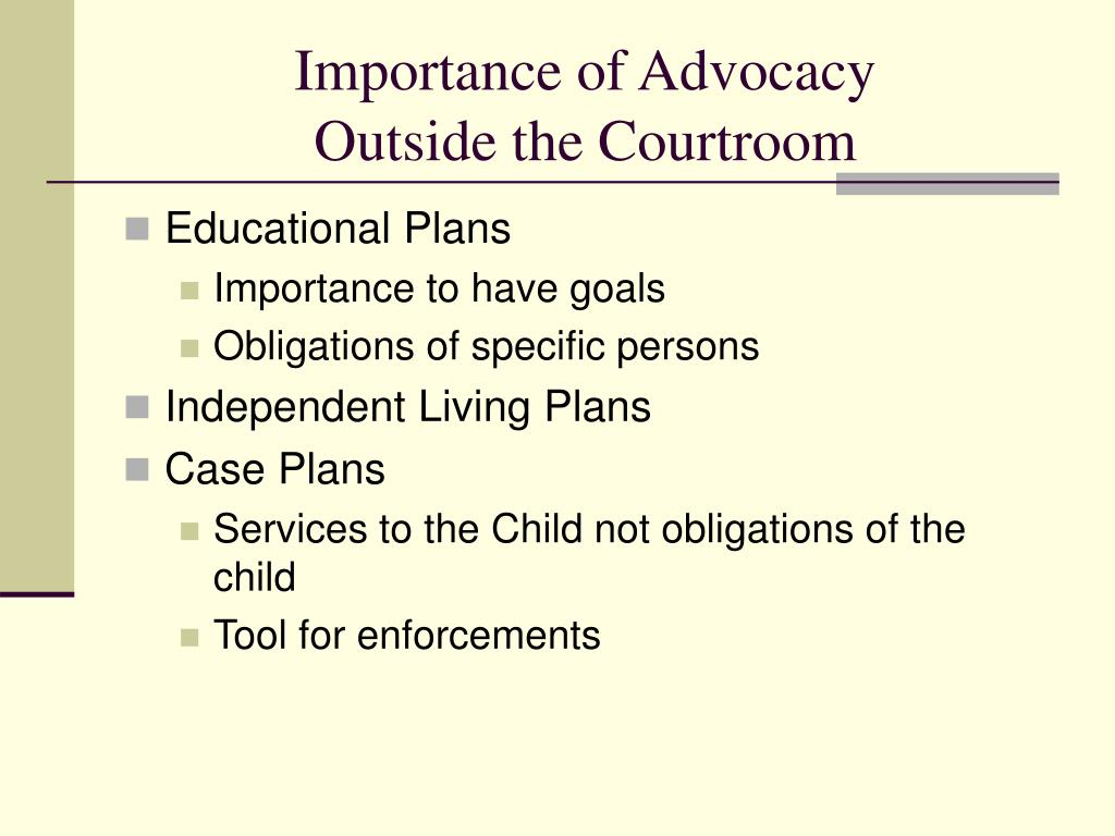 Importance of Advocacy