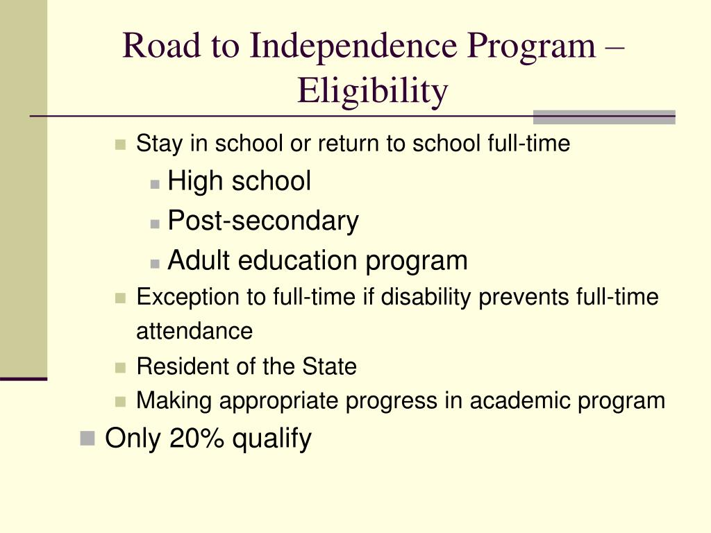 Road to Independence Program – Eligibility