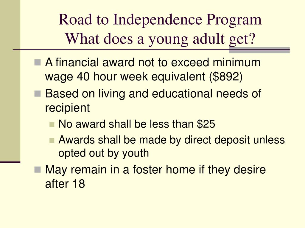 Road to Independence Program