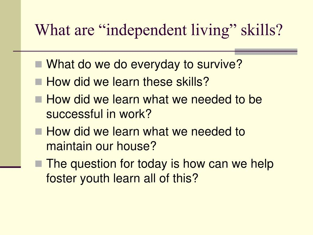 """What are """"independent living"""" skills?"""