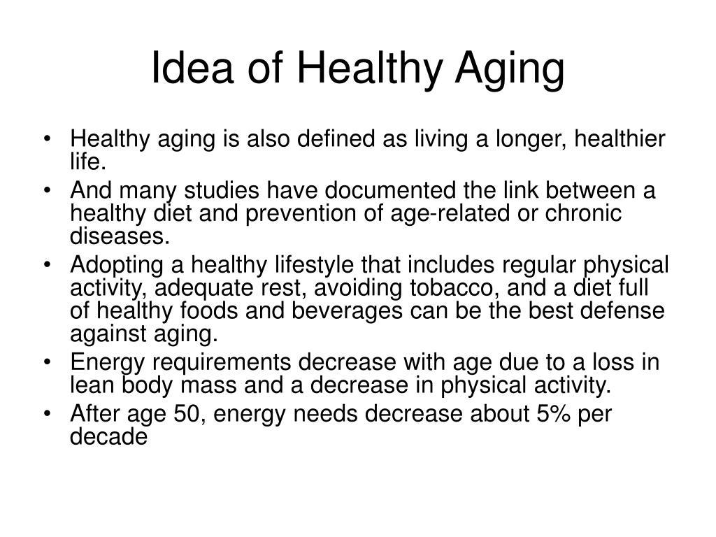 Idea of Healthy Aging