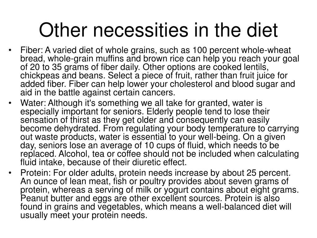 Other necessities in the diet