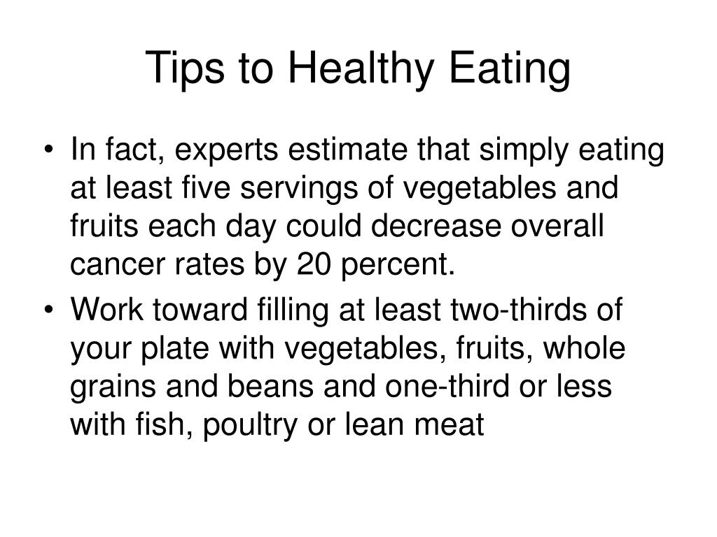 Tips to Healthy Eating