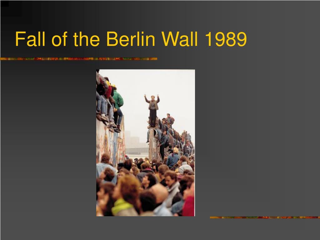 Fall of the Berlin Wall 1989