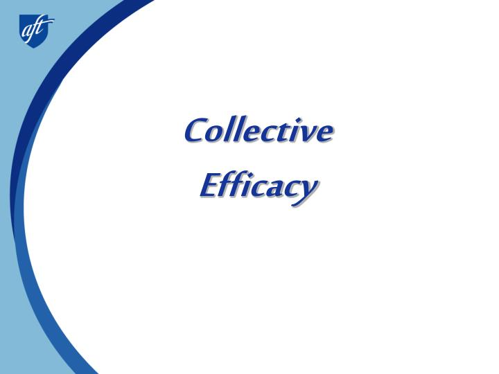 Collective efficacy l.jpg