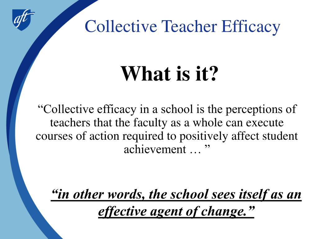 Collective Teacher Efficacy