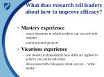 what does research tell leaders about how to improve efficacy