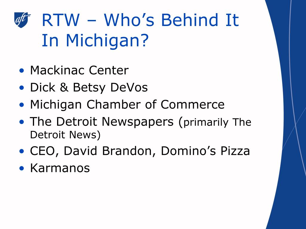RTW – Who's Behind It In Michigan?