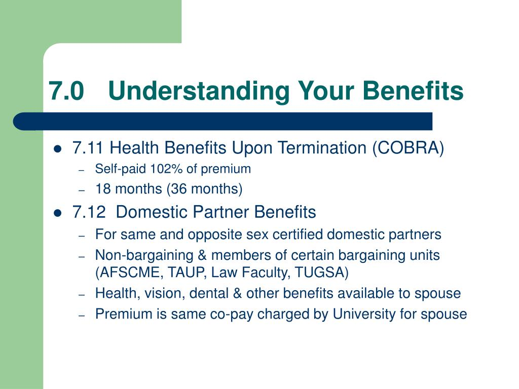7.0	 Understanding Your Benefits