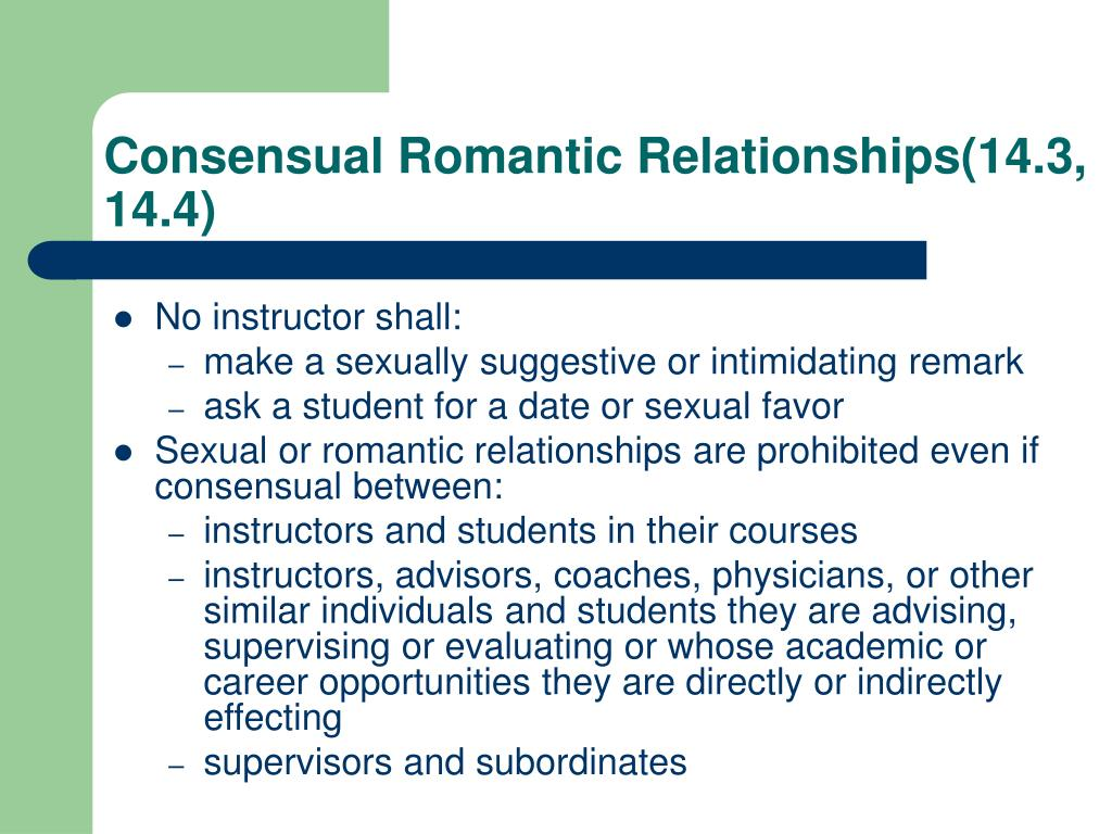 Consensual Romantic Relationships(14.3, 14.4)