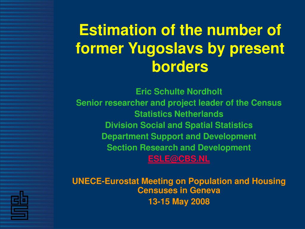 Estimation of the number of former Yugoslavs by present borders