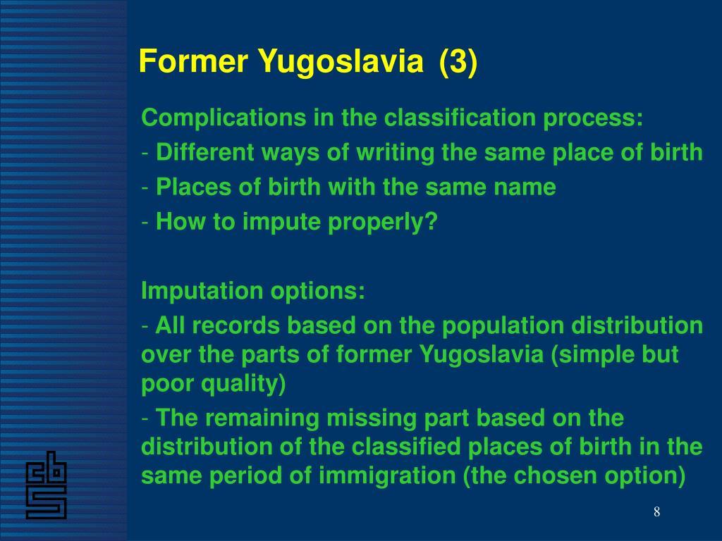 Former Yugoslavia(3)