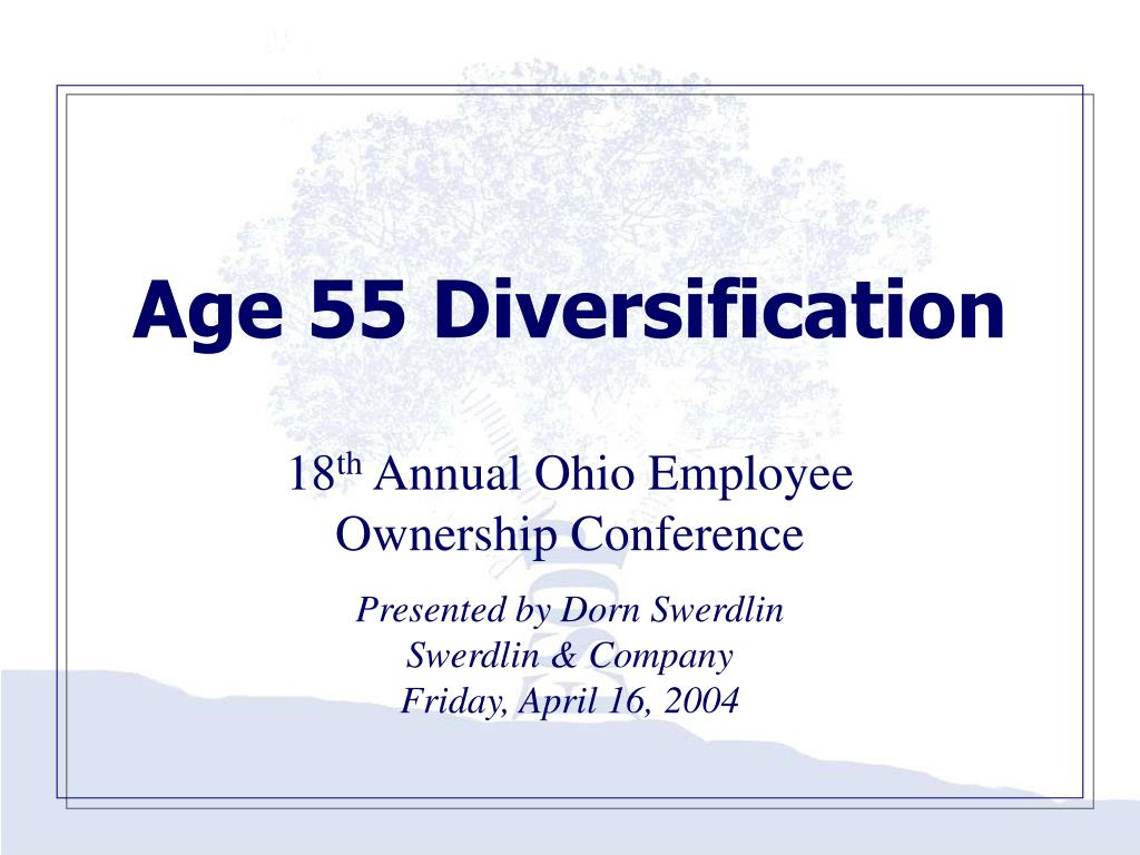 Age 55 Diversification