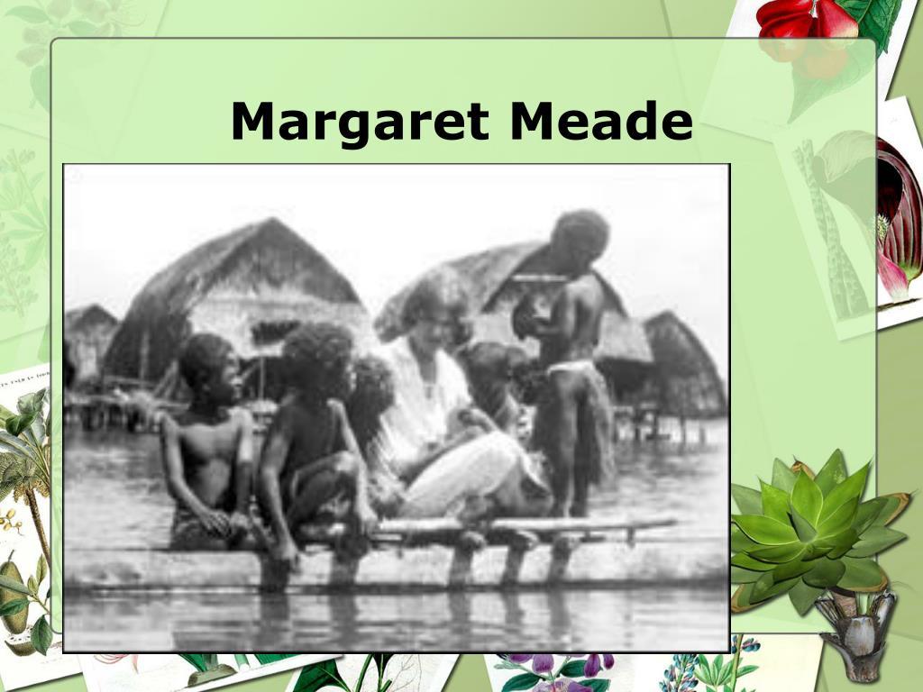 Margaret Meade