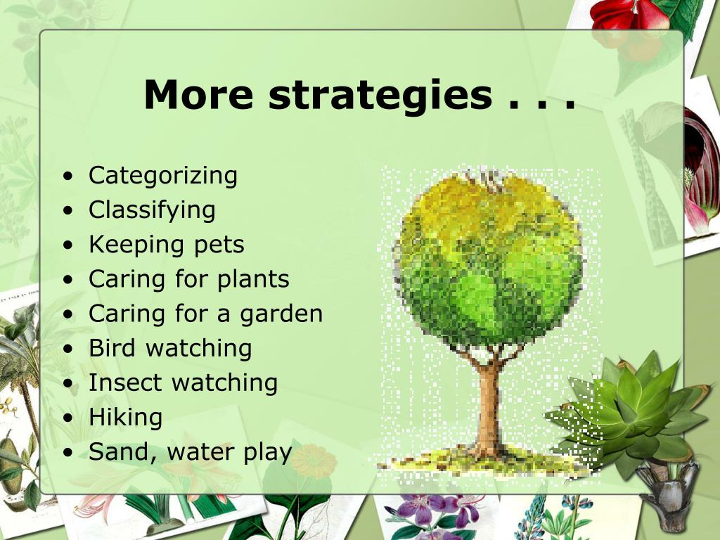 More strategies . . .
