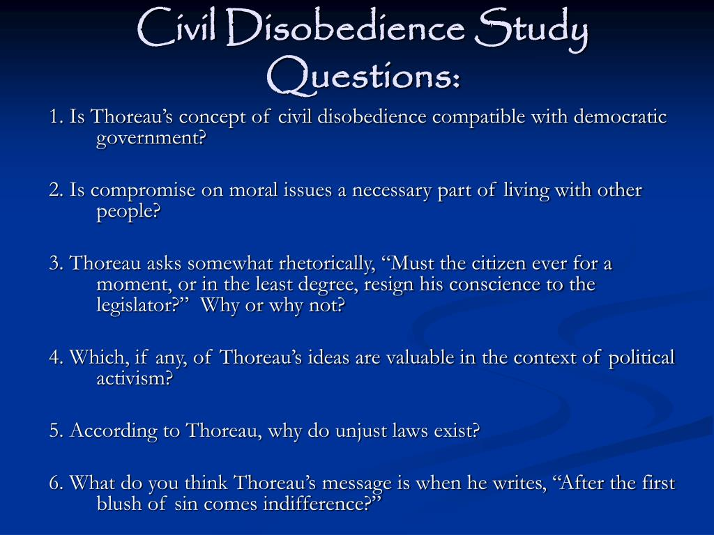 Civil Disobedience Study Questions: